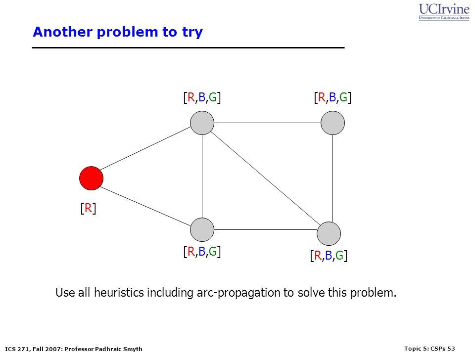 Another problem to try [R,B,G] [R,B,G] [R] [R,B,G] [R,B,G]